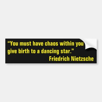Nietzsche on Chaos and Potential Bumper Sticker
