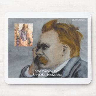 """Nietzsche """"Plato=Bore"""" Quote Gifts Tees Mugs Etc Mouse Pad"""