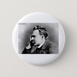 "Nietzsche ""Pride Vs Memory"" Wisdom Quote Gifts/Tee Button"
