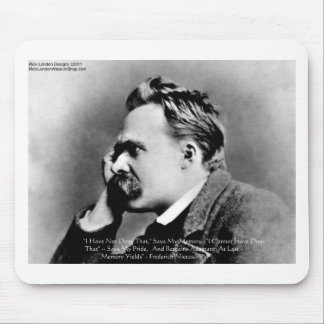 "Nietzsche ""Pride Vs Memory"" Wisdom Quote Gifts/Tee Mouse Pad"