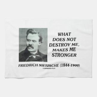 Nietzsche qué no me destruye hace más fuerte toallas