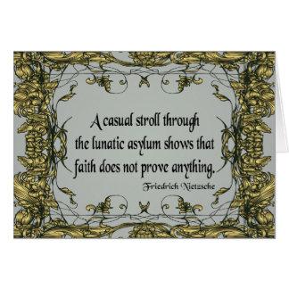 Nietzsche Quote Casual Stroll Through the Lunatic Card