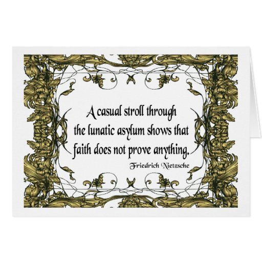 Nietzsche Quote Casual Stroll Through the Lunatic Greeting Card