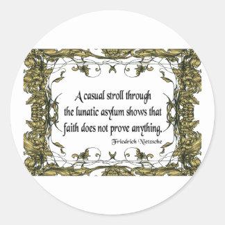 Nietzsche Quote Casual Stroll Through the Lunatic Round Stickers