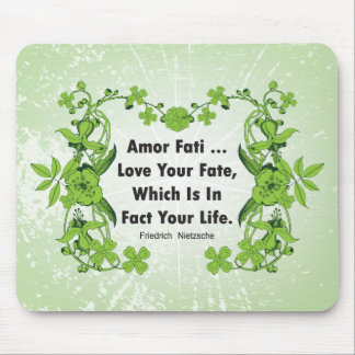 Nietzsche Quote Love Your Fate ... Mouse Pad