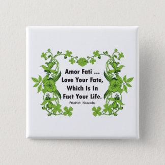 Nietzsche Quote Love Your Fate ... Pinback Button