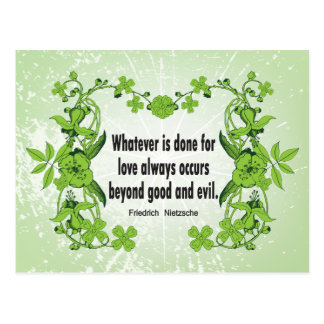 Nietzsche Quote Whatever is done for love ... Postcard