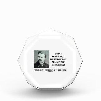 Nietzsche What Does Not Destroy Me Makes Stronger Award
