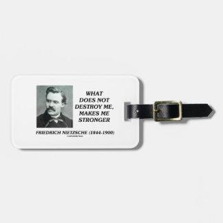 Nietzsche What Does Not Destroy Me Makes Stronger Bag Tag