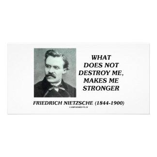 Nietzsche What Does Not Destroy Me Makes Stronger Photo Card