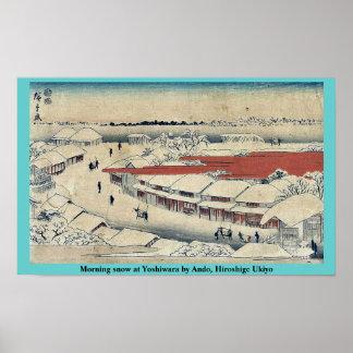 Nieve de la mañana en Yoshiwara por Ando, Hiroshig Póster