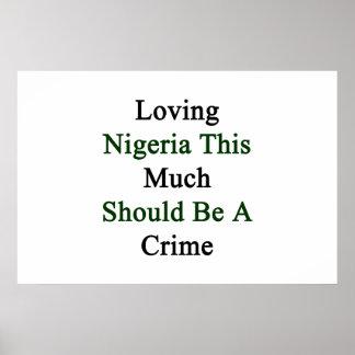 Nigeria de amor este mucho debe ser un crimen póster