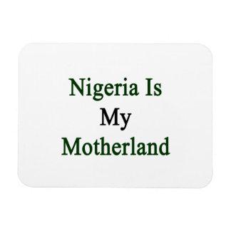 Nigeria Is My Motherland Rectangular Photo Magnet