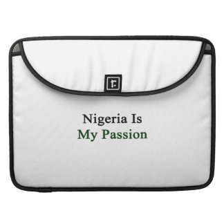 Nigeria Is My Passion Sleeves For MacBooks