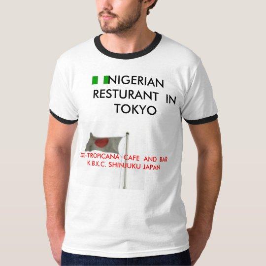 NIGERIAN  RESTURANT  IN  ... T-Shirt