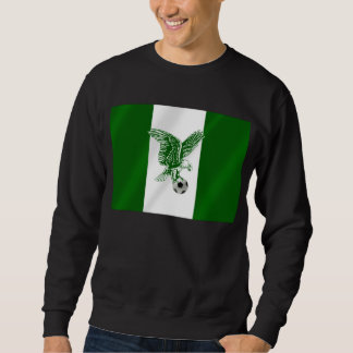 Nigerian Super Eagles soccer flag of Nigeria Sweatshirt