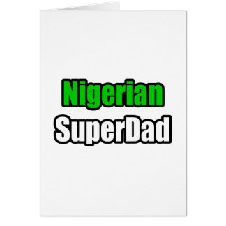 Nigerian SuperDad Card