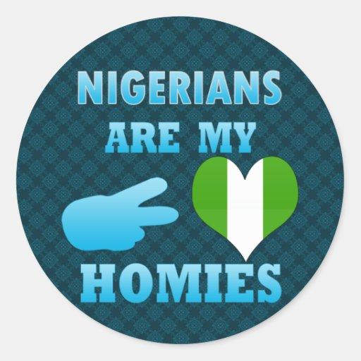 Nigeriens are my Homies Round Sticker