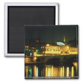 Night along the Seine River at Musee D'Orsay, Fran Magnets