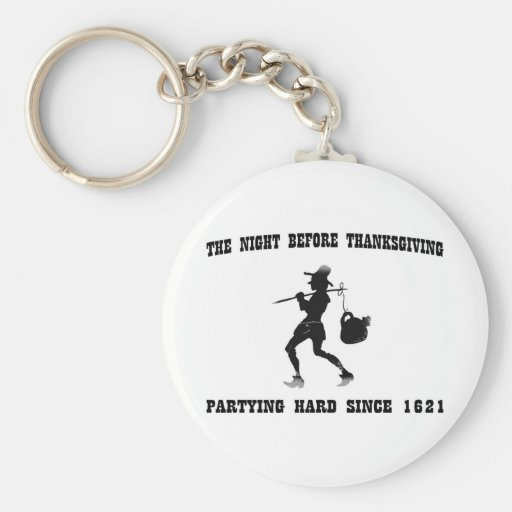 Night Before Thanksgiving-Partying Hard Since 1621 Basic Round Button Keychain