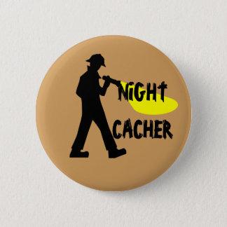 Night Cacher Button
