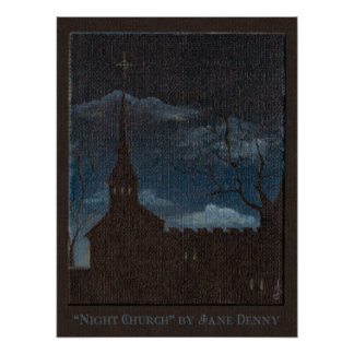 """Night Church"", by Jane Sayre Denny (Poster) Poster"