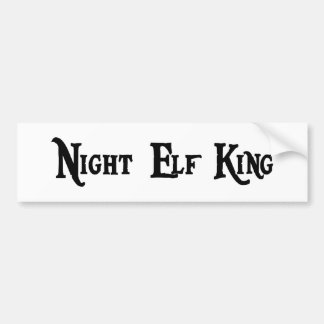 Night Elf King Bumper Sticker