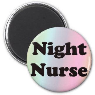 Night Nurse 2 Inch Round Magnet