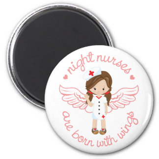 Night Nurses Are Born With Wings Magnet