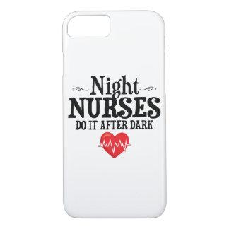 Night Nurses Do It After Dark iPhone 8/7 Case