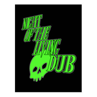 Night of the living Dub FUN HORROR PARODY DUBSTEP Postcard