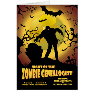 Night Of The Zombie Genealogist Card