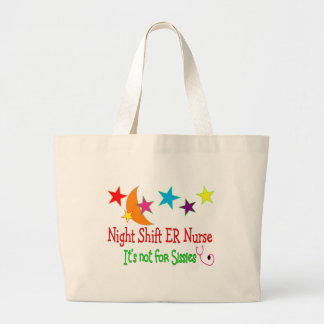 "Night Shift ER NURSE ""It's Not For Sissies"" Large Tote Bag"