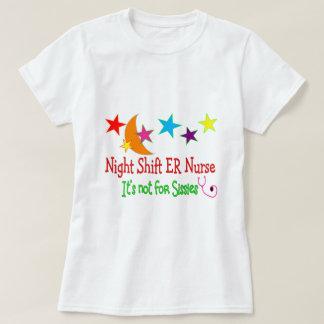 """Night Shift ER NURSE """"It's Not For Sissies"""" T Shirt"""