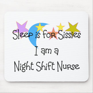 Night Shift Nurse Gifts Mouse Pad