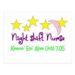 Night Shift Nurse Keepin Em alive until 7:05 Postcard