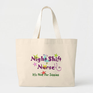 Night Shift Nurse NOT FOR SISSIES Canvas Bags