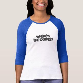Night Shift Nurse-where's the coffee? T-Shirt