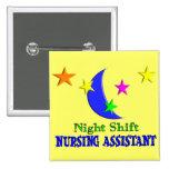 Night Shift Nursing Assistant Button