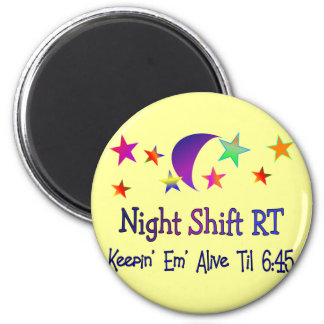 Night shift RT--Funny Respiratory Therapy Gifts Magnet