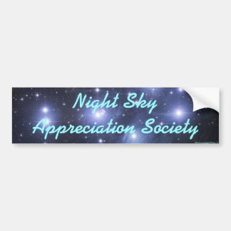 Night Sky Appreciation Society Bumper Stickers