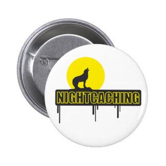 Nightcaching Pinback Button
