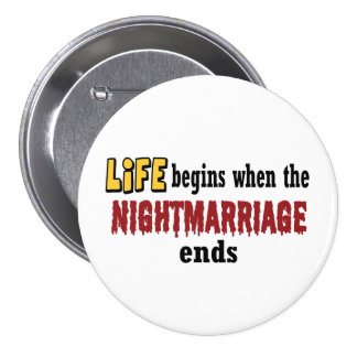 Nightmarriage Ends 3 Inch Round Button