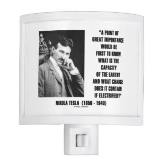 Nikola Tesla Capacity Of Earth Charge Electrified Nite Lites