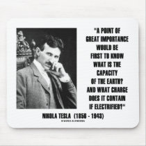 Nikola Tesla Capacity Of Earth Charge Electrified Mouse Pads