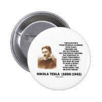 Nikola Tesla Clear Thinkers Sane To Think Clearly 2 Inch Round Button