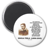 Nikola Tesla Clear Thinkers Sane To Think Clearly 2 Inch Round Magnet