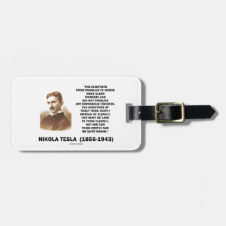 Nikola Tesla Clear Thinkers Sane To Think Clearly Tags For Luggage