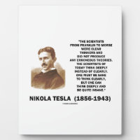 Nikola Tesla Clear Thinkers Sane To Think Clearly Plaque