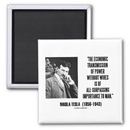 Nikola Tesla Economic Transmission Of Power Fridge Magnet
